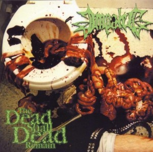The Dead Shall Dead Remain, released in October 2000 via Necropolis Records under the Death Vomit imprint.