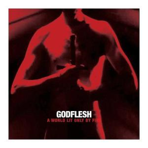 godflesh-a-world-lite-only-by-fire